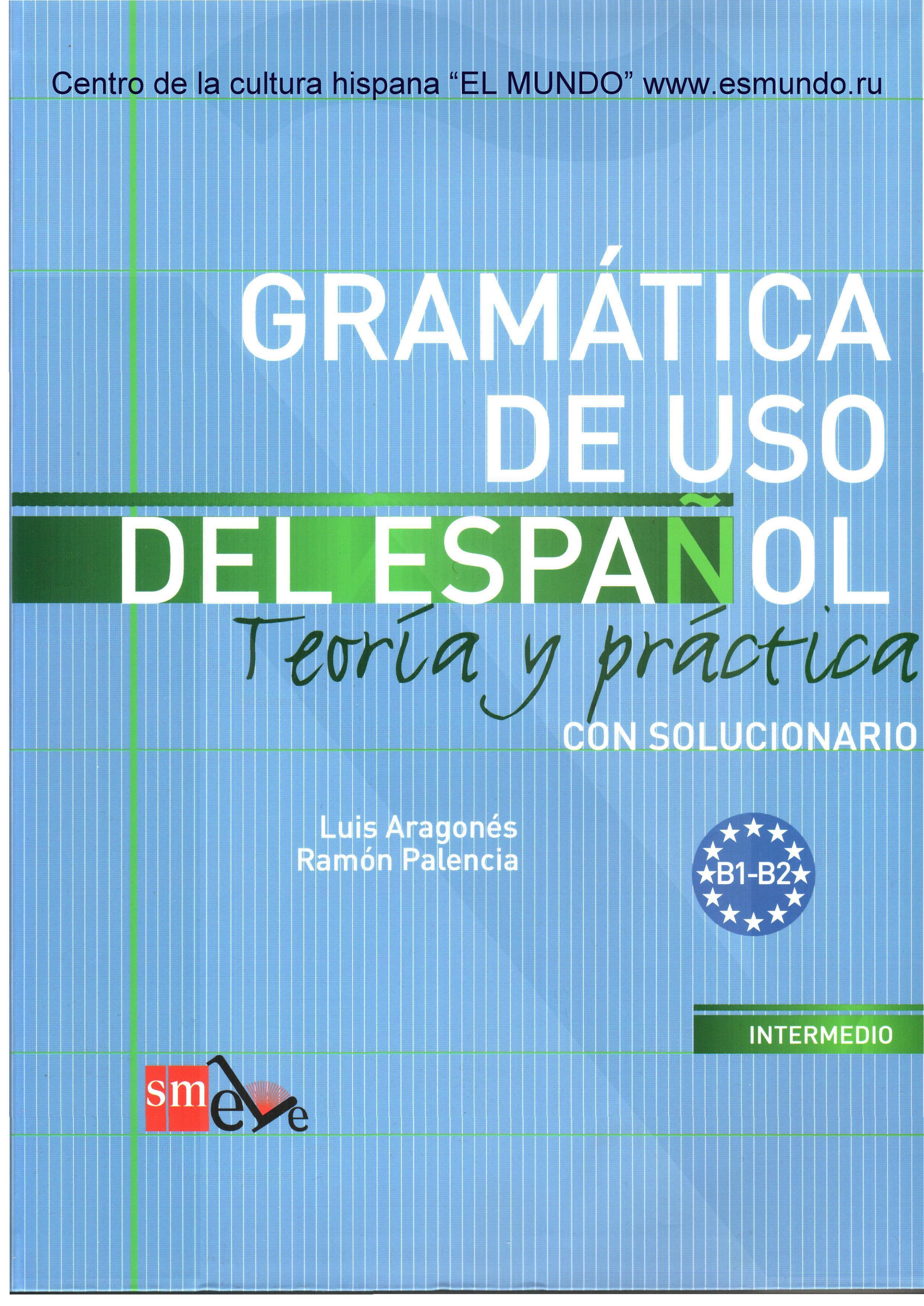 Gramatica de uso del espanol vol. 1 aragones luis; palencia.